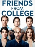 Friends From College- Seriesaddict